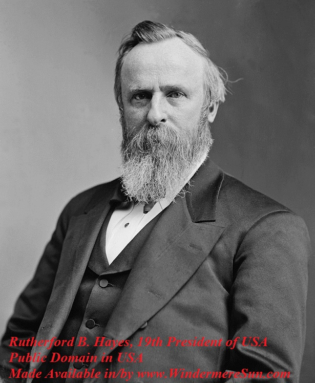 Egg Roll-President_Rutherford_Hayes_1870_-_1880_Restored 19th Pres of USA, pub do in USA final