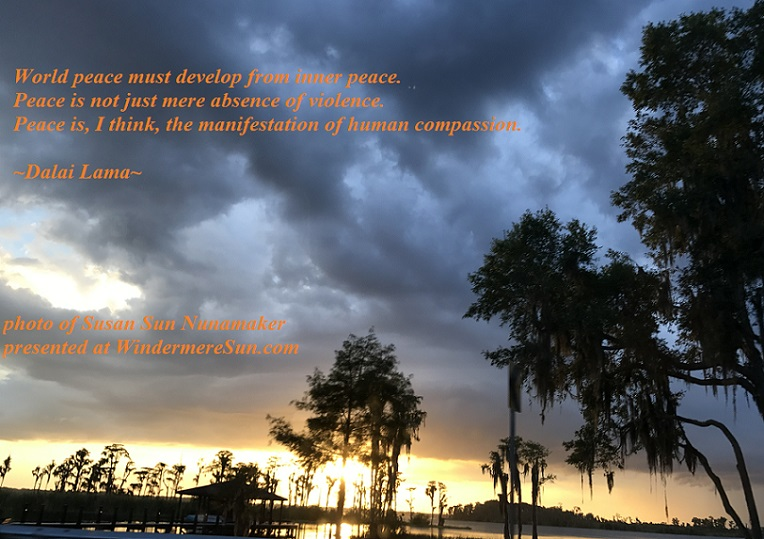 World Peace-Sunset at Lake Butler Chain-Quote of 09-09-2017, quote of Dalai Lama, photo of Susan Sun Nunamaker final