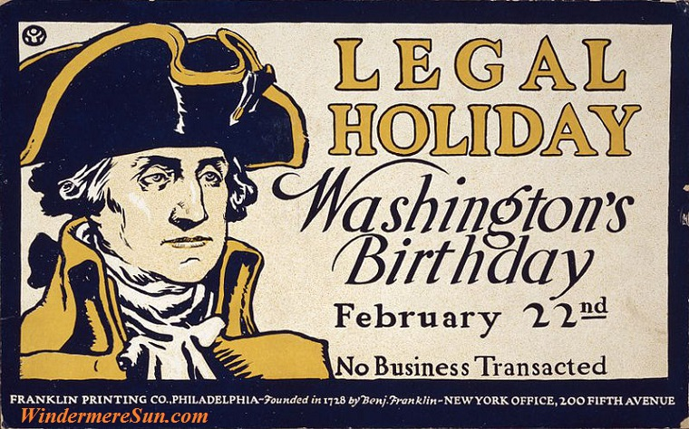 A poster letting people know that no business will be conducted on Washington's Birthday -then celebrated on February 22 final