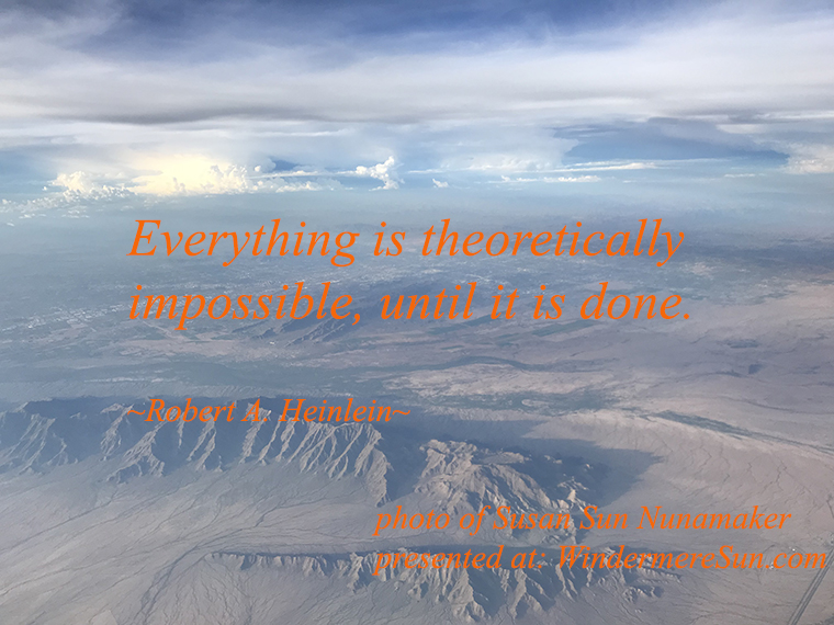 quote of 7-21-2018, everyting is theoretically impossible until it is done final