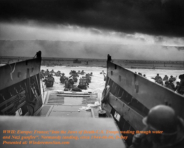 "D-Day, WWII Europe France; ""Into the Jaws of Death — U.S. Troops wading through water and Nazi gunfire"", circa 1944-06-06 final."