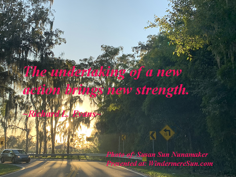 Quote of 11-16-2019, The undertaking of a new action brings new strength, quote of Richard L. Evans, photo of Susan Sun Nunamaker final