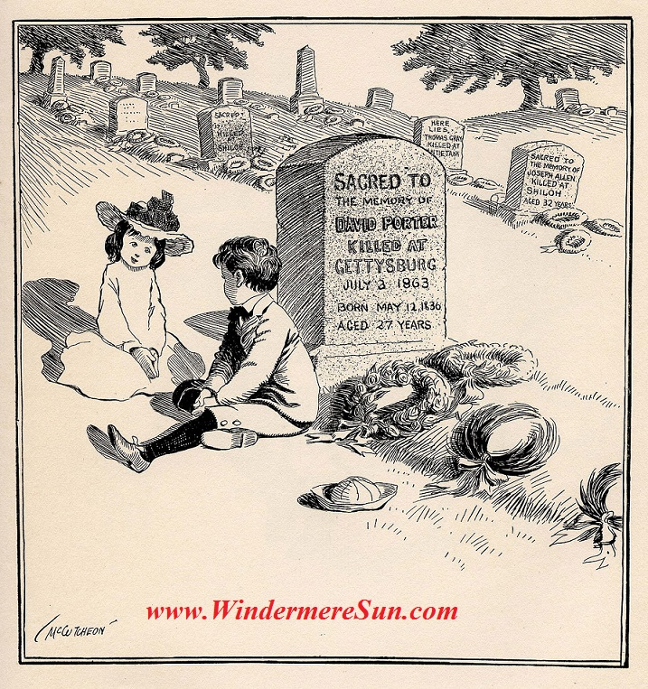 Memorial Day-On Decoration Day, Political cartoon c 1900 by John T. McCutcheon. Caption You bet I'm goin' to be a soldier, too, like my Uncle David, when I grow up. Pub Do final