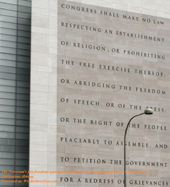 Newseum_5_Freedoms_1st_Amendment of US Constitution, attribution-dbking final