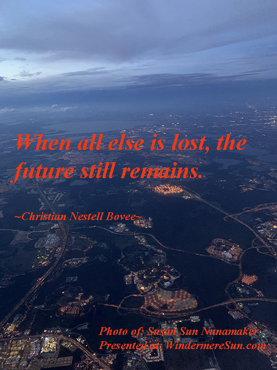 Quote of 10-19-2019, When all else is lost, the future still remains, quote ofChristian Nestell Bovee final